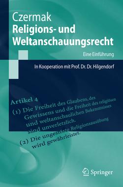 Religions- und Weltanschauungsrecht von Czermak,  Gerhard