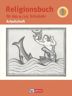Religionsbuch (Patmos) – Für den katholischen Religionsunterricht – Sekundarstufe I – 9./10. Schuljahr von Halbfas,  Hubertus