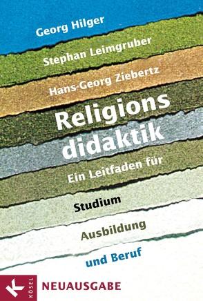 Religionsdidaktik von Hilger,  Georg, Leimgruber,  Stephan, Ziebertz,  Hans-Georg