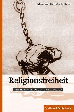 Religionsfreiheit von Heimbach-Steins,  Marianne