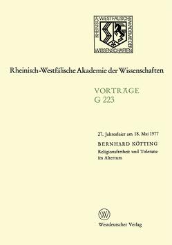 Religionsfreiheit und Toleranz im Altertum von Kötting,  Bernhard