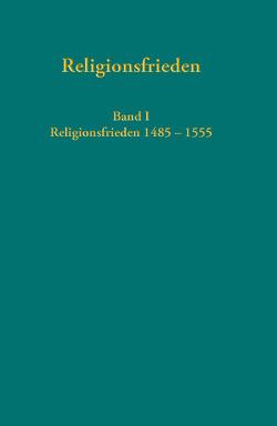 Religionsfrieden von Dingel,  Irene, Schäfer-Griebel,  Alexandra, Voigt-Goy,  Christopher, Zecherle,  Andreas