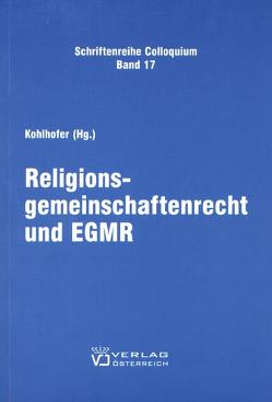 Religionsgemeinschaftenrecht und EGMR von Kohlhofer,  Reinhard