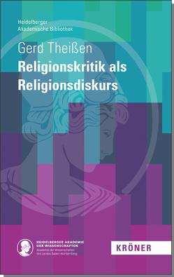Religionskrtik als Religionsdiskurs von Theißen,  Gert