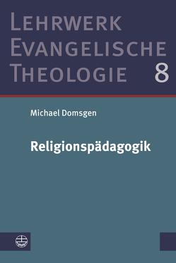 Religionspädagogik von Domsgen,  Michael