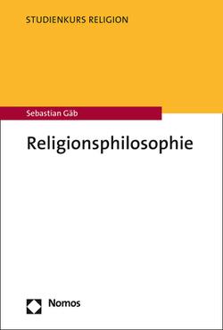 Religionsphilosophie von Gäb,  Sebastian