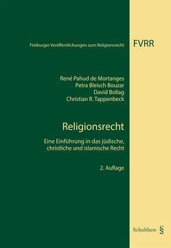 Religionsrecht von Bleisch Bouzar,  Petra, Bollag,  David, Pahud de Mortanges,  René, Tappenbeck,  Christian R.