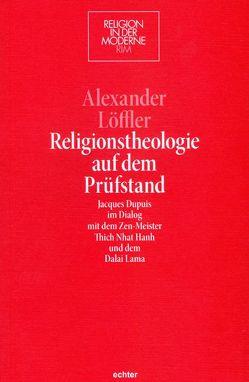Religionstheologie auf dem Prüfstand von Löffler,  Alexander