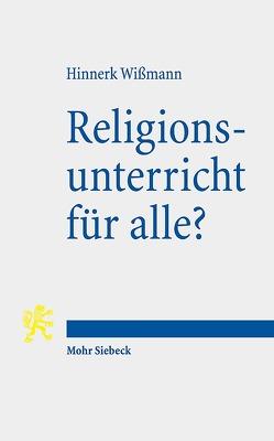 Religionsunterricht für alle? von Wißmann,  Hinnerk