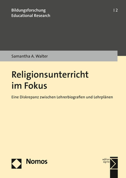 Religionsunterricht im Fokus von Walter,  Samantha A.