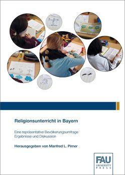 Religionsunterricht in Bayern von Pirner,  Manfred L.