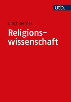Religionswissenschaft von Berner,  Ulrich