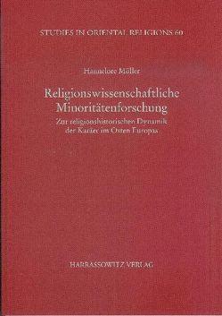 Religionswissenschaftliche Minoritätenforschung von Müller,  Hannelore
