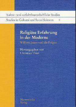 Religiöse Erfahrung in der Moderne von Thies,  Christian