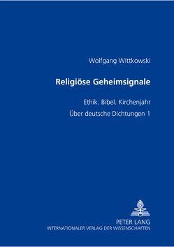 Religiöse Geheimsignale von Wittkowski,  Wolfgang