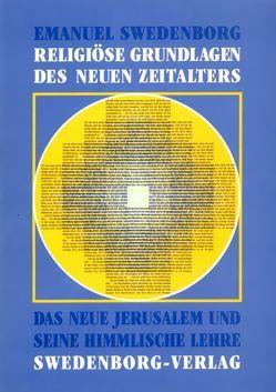 Religiöse Grundlagen des Neuen Zeitalters von Horn,  Friedemann, Swedenborg,  Emanuel