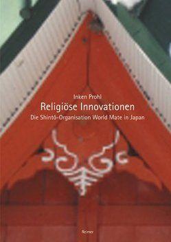 Religiöse Innovationen von Prohl,  Inken