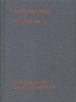 Religiöse Toleranz von Guggisberg,  Hans R