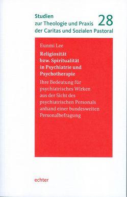 Religiosität bzw. Spiritualität in Psychiatrie und Psychotherapie von Lee,  Eunmi