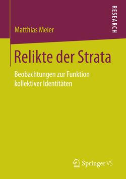 Relikte der Strata von Meier,  Matthias