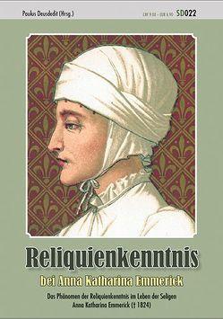 Reliquienkenntnis bei Anna Katharina Emmerick von Deusdedit,  Paulus