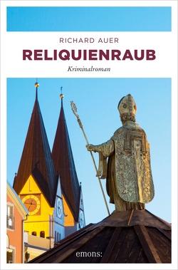 Reliquienraub von Auer,  Richard