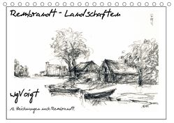 Rembrandt Landschaften wgVoigt (Tischkalender 2018 DIN A5 quer) von wgVoigt,  k.A.