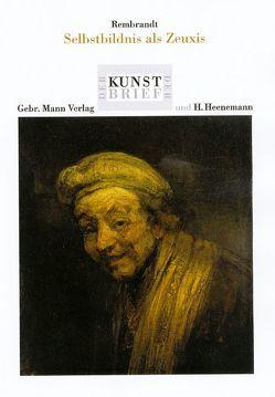 Rembrandt. Selbstbildnis als Zeugnis von Mai,  Ekkehard, Meinert,  Till