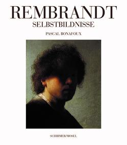 Rembrandt Selbstbildnisse von Bonafoux,  Pascal, Wolf,  Matthias