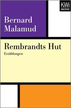 Rembrandts Hut von Böll,  Annemarie, Malamud,  Bernard