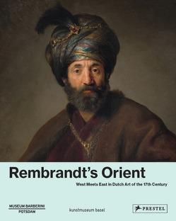 Rembrandt's Orient von Brinkmann,  Bodo, Helfenstein,  Josef, Philipp,  Michael, Westheider,  Ortrud