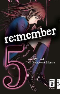 re:member 05 von Hammond,  Monika, Murase,  Katsutoshi, Welzard