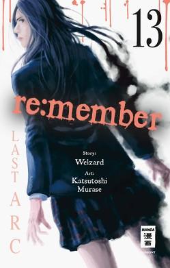 re:member 13 von Hammond,  Monika, Murase,  Katsutoshi, Welzard