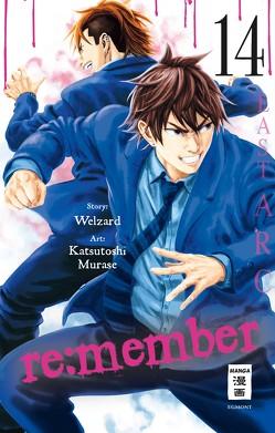 re:member 14 von Hammond,  Monika, Murase,  Katsutoshi, Welzard
