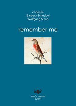 remember me von doelle,  el., Naumann,  Johann Friedrich, Schnabel,  Barbara, Siano,  Wolfgang