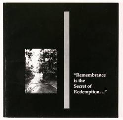 Remembrance is the secret of redemption… von Brehl,  Bernhard, Rühlig,  Cornelia, Vorndran,  Hans J