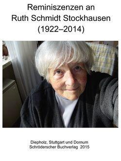 Reminiszenzen an Ruth Schmidt Stockhausen (1922–2014)