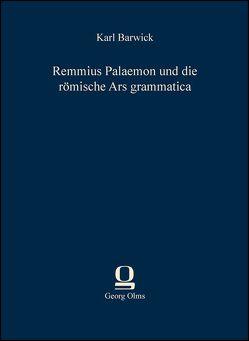 Remmius Palaemon und die römische Ars grammatica von Barwick,  Karl