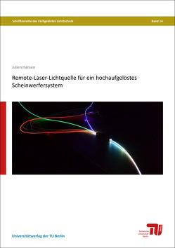 Remote-Laser-Lichtquelle für ein hochaufgelöstes Scheinwerfersystem von Hansen,  Julien