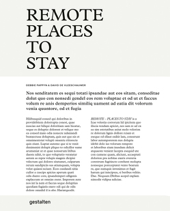Remote Places To Stay (DE) von de Vleeschauwer,  David, Klanten,  Robert, Niebius,  Maria-Elisabeth, Pappyn,  Debbie