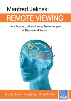 Remote Viewing von Jelinski,  Manfred