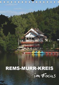 Rems-Murr-Kreis im Focus (Tischkalender 2019 DIN A5 hoch) von Huschka,  Klaus-Peter