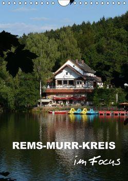 Rems-Murr-Kreis im Focus (Wandkalender 2018 DIN A4 hoch) von Huschka,  Klaus-Peter