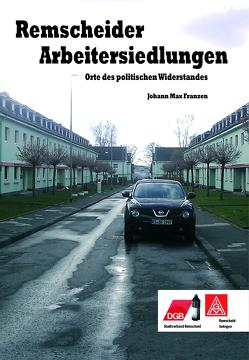 Remscheider Arbeitersiedlungen von Franzen,  Johann Max