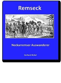 REMSECK │ Neckarremser Auswanderer von Bickel,  Gerhard