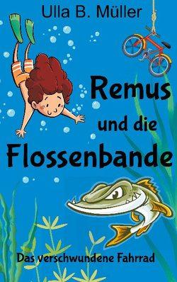 Remus und die Flossenbande von Müller,  Ulla B.