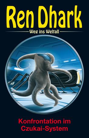 Ren Dhark – Weg ins Weltall 81: Konfrontation im Czukai-System von Black,  Ben B., Gardemann,  Jan, Mehnert,  Achim, Morawietz,  Nina