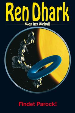 Ren Dhark – Weg ins Weltall 82 von Black,  Ben B.