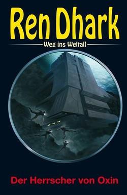 Ren Dhark – Weg ins Weltall 99 von Wollnik,  Anton
