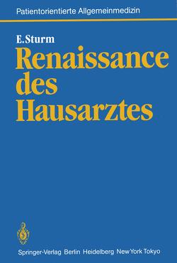 Renaissance des Hausarztes von Sturm,  Eckart